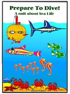 Prepare To Dive - A unit about Sea Life